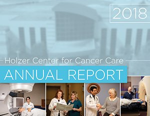2018 Holzer Center for Cancer Care Annual Report